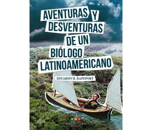 Aventuras-y-desventuras-de-un-biólogo-latinoamericano